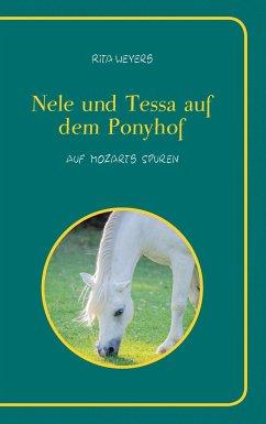 Nele und Tessa auf dem Ponyhof Band 2