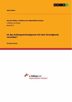 Ist das Kulturgutschutzgesetz mit dem Grundgesetz vereinbar? (eBook, PDF)