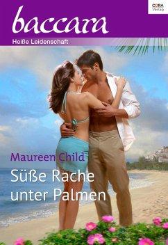 Süße Rache unter Palmen (eBook, ePUB) - Child, Maureen