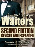 Practical Guide for Waiters Second edition revised and expanded (eBook, ePUB)