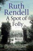 A Spot of Folly (eBook, ePUB)