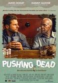 Pushing Dead OmU