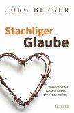 Stachliger Glaube (eBook, ePUB)