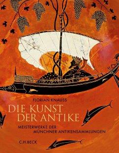 Die Kunst der Antike (eBook, ePUB) - Knauß, Florian