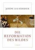 Die Reformation des Bildes (eBook, ePUB)