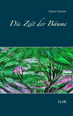 Die Zeit der Bäume (eBook, ePUB)