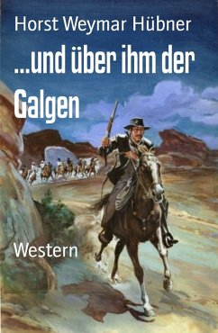 ...und über ihm der Galgen (eBook, ePUB)