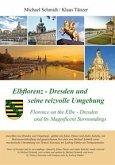 Elbflorenz - Dresden und seine reizvolle Umgebung