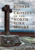 Stones and Crosses of the North York Moors