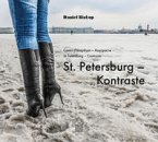St. Petersburg - Kontraste