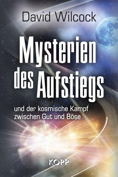 Mysterien des Aufstiegs - Wilcock, David