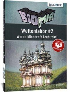BIOMIA - Weltenlabor #2 - Aurich, Kai
