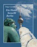 Ein Hund besucht Berlin
