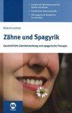 Zähne und Spagyrik