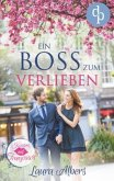 Ein Boss zum Verlieben (Liebe, Chick-Lit, Frauenroman)
