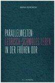 Parallelwelten: Lesbisch-schwules Leben in der frühen DDR