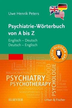 Psychiatrie-Wörterbuch von A bis Z - Peters, Uwe H.