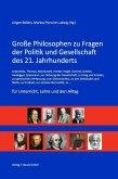 Große Philosophen zu Fragen der Politik und Gesellschaft des 21. Jahrhunderts (eBook, PDF)