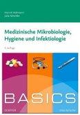 BASICS Medizinische Mikrobiologie, Hygiene und Infektiologie
