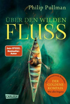 Uber den wilden Fluss / His dark materials Bd.0