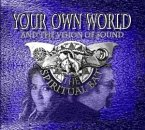 Your Own World-And The Spiri