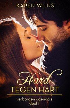 Hard tegen hart - Zijn liefde of haar leven (de...