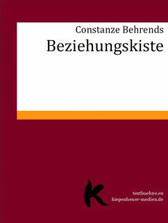 Beziehungskiste (eBook, ePUB) - Behrends, Constanze