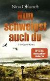 Nun schweigst auch du / John Benthien Jahreszeiten-Reihe Bd.5 (eBook, ePUB)