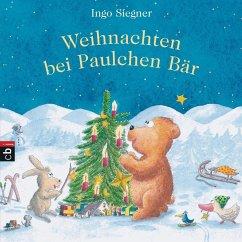 Weihnachten bei Paulchen Bär (Mängelexemplar) - Siegner, Ingo