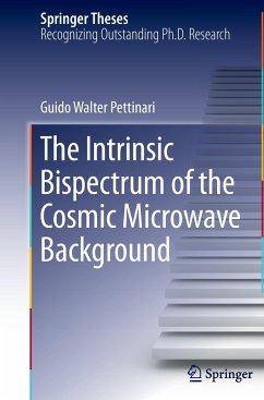 The Intrinsic Bispectrum of the Cosmic Microwave Background - Pettinari, Guido Walter