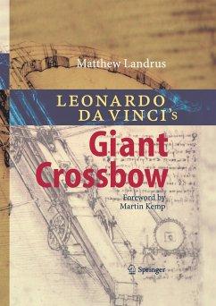 Leonardo da Vinci's Giant Crossbow