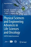 Physical Sciences and Engineering Advances in Life Sciences and Oncology