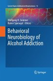 Behavioral Neurobiology of Alcohol Addiction