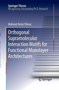 Orthogonal Supramolecular Interaction Motifs for Functional Monolayer Architectures
