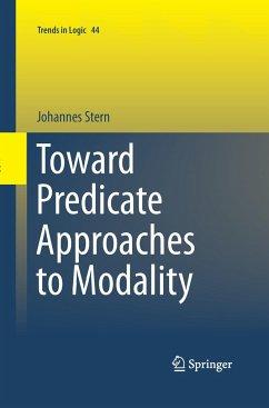 Toward Predicate Approaches to Modality - Stern, Johannes