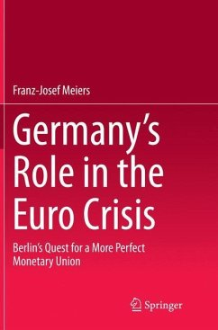 Germany's Role in the Euro Crisis - Meiers, Franz-Josef