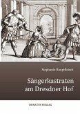 Sängerkastraten am Dresdner Hof