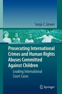 Prosecuting International Crimes and Human Rights Abuses Committed Against Children