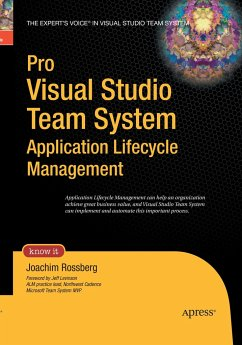 Pro Visual Studio Team System Application Lifecycle Management - Rossberg, Joachim