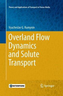 Overland Flow Dynamics and Solute Transport - Rumynin, Vyacheslav G.