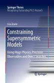Constraining Supersymmetric Models