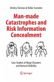 Man-made Catastrophes and Risk Information Concealment