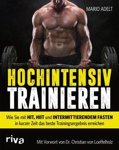 Hochintensiv trainieren (eBook, PDF) - Adelt, Mario