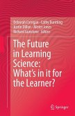 The Future in Learning Science: What's in it for the Learner?
