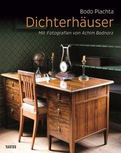 Dichterhäuser (eBook, PDF) - Plachta, Bodo
