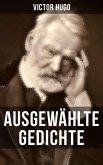 Ausgewählte Gedichte von Victor Hugo (eBook, ePUB)