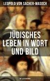 Jüdisches Leben in Wort und Bild (Mit Illustrationen) (eBook, ePUB)
