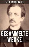 Gesammelte Werke von Alfred Schirokauer (eBook, ePUB)