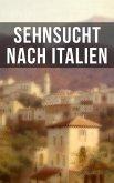 Sehnsucht nach Italien (eBook, ePUB)