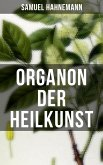 Organon der Heilkunst (eBook, ePUB)